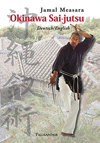 Okinawa Sai-jutsu: Deutsch/English