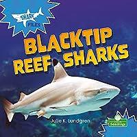 Blacktip Reef Sharks (Shark Files)