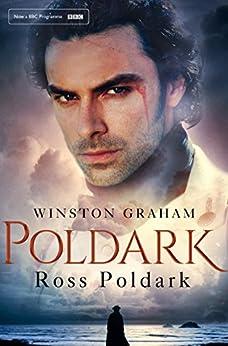 Ross Poldark: A Poldark Novel 1: A Novel of Cornwall 1783 - 1787 by [Winston Graham]