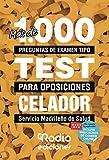 Más de 1.000 preguntas de examen tipo test para oposiciones: Celador del Servicio Madrileño de Salud