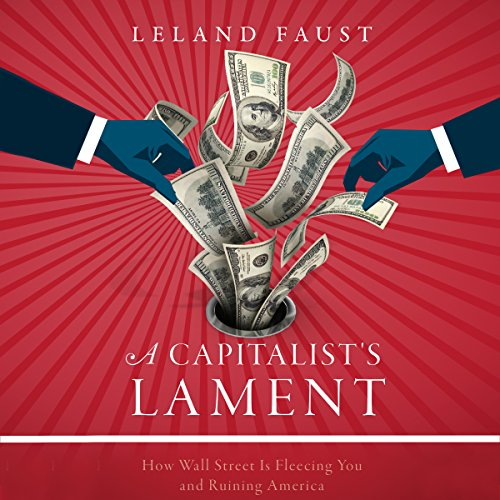 A Capitalist's Lament audiobook cover art