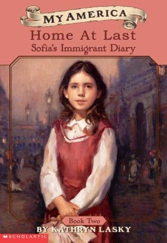 Home at Last (My America: Sofia's Immigrant Diaries)