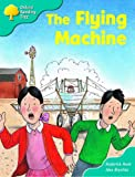 Oxford Reading Tree: Stage 9: More Storybooks (magic Key): the Flying Machine