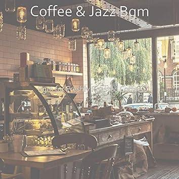 Bgm for Freshly Roasted Coffee