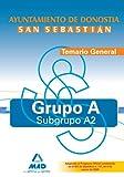 Grupo A-Subgrupo A2 Del Ayuntamiento De Donostia-San Sebastián. Temario General