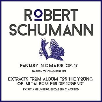 Robert Schumann: Fantasy in C Major & Album for the Young Selection