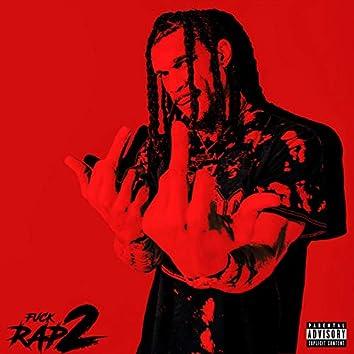 Fuck Rap 2