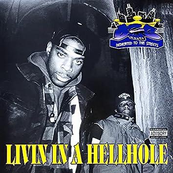 Livin in a Hellhole
