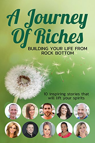 Book: Building your Life from Rock Bottom - A Journey of Riches
