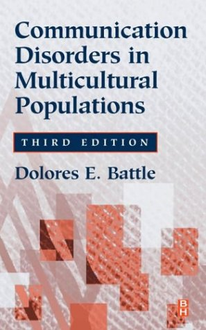 Communication Disorders in Multicultural Populations...