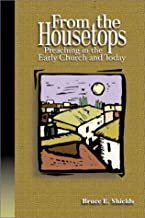 From the Housetops: Preaching in the Early Church