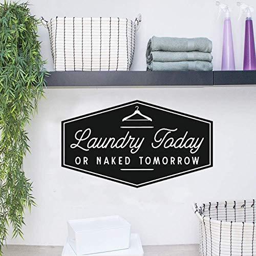 Wäsche heute oder morgen nackt - Wandtattoo Custom Vinyl Quote Sign für Waschküche Dekor, Waschsalons, Waschmaschine & amp;Trockner 57X97CM