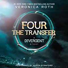 FOUR The Transfer: A Divergent Story