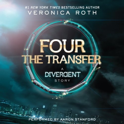 FOUR The Transfer: A Divergent Story cover art