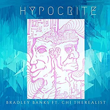 Hypocrite (feat. Chi TheRealist)