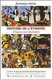 Histoire de l'Ethiopie d'Axoum à la révolution