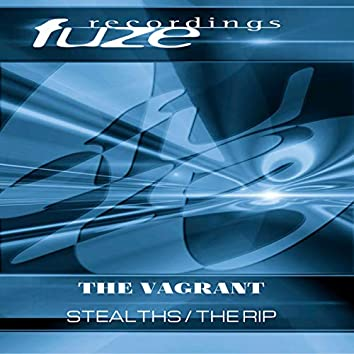 Stealths / The Rip (2019 Remasters)