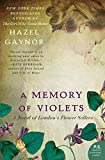 Image of A Memory of Violets: A Novel of London's Flower Sellers