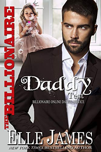 The Billionaire Daddy Test (Billionaire Online Dating Service Book 4) (English Edition)