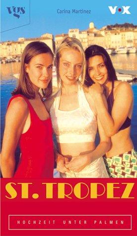 St. Tropez, Liebe unter Palmen