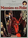 Adèle Blanc-Sec, tome 4 - Momies en Folie