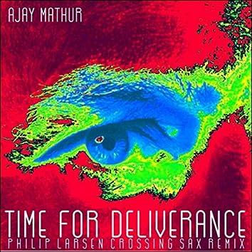 Time for Deliverance (Philip Larsen Crossing Sax Remix)