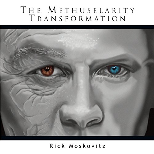 The Methuselarity Transformation audiobook cover art