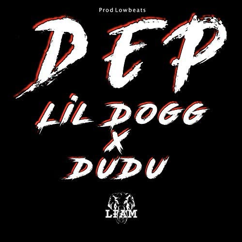 LFAM & Dudu feat. Lil dogg feat. Lil dogg