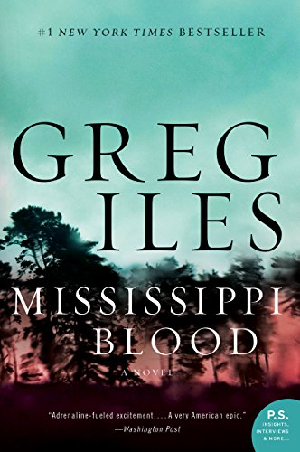 Mississippi Blood: A Novel ((Penn Cage #6))