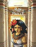 Le Roi de Paille - Tome 1 - La Fille de Pharaon