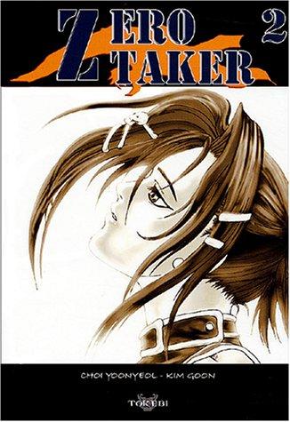 Zero Taker, tome 2