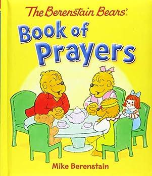 The Berenstain Bears  Book of Prayers  Berenstain Bears