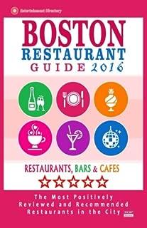 Best boston restaurants 2016 Reviews