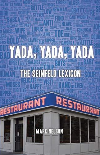 Yada, Yada, Yada: The Seinfeld Lexicon (English Edition)