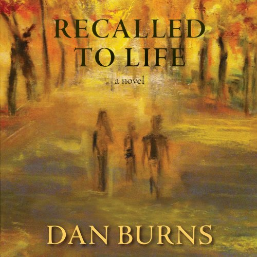 Recalled to Life audiobook cover art