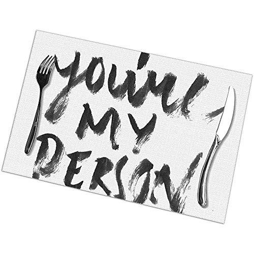 Tischsets 6er-Set You 'Re My Person Rechteckige Tischsets Hitzebeständig 45 X 30 Cm