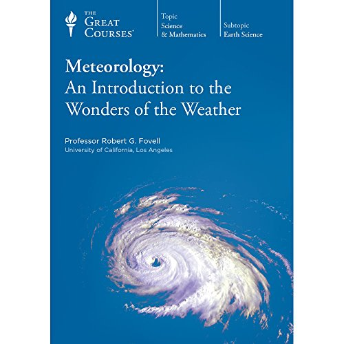 Meteorology: An Introduction to the Wonders of the Weather
