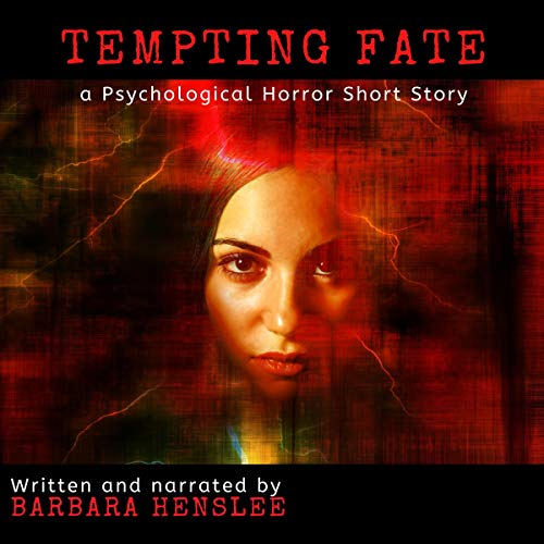 Tempting Fate: A Psychological Horror Short Story