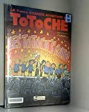 Totoche, tome 11 - Les Totoch's band
