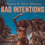 Bad Intentions (Extended Edit) (Extended Edit)
