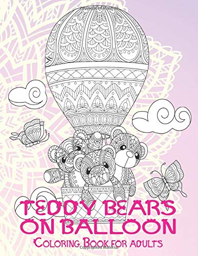 Teddy bears on balloon - Coloring Book for adults