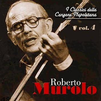 Roberto Murolo - I classici della canzone napoletana - Vol. 4