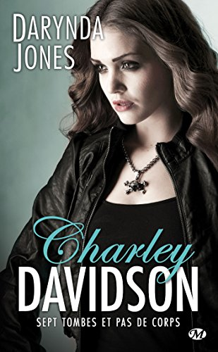Charley Davidson , Tome 7: Sept tombes et pas de corps