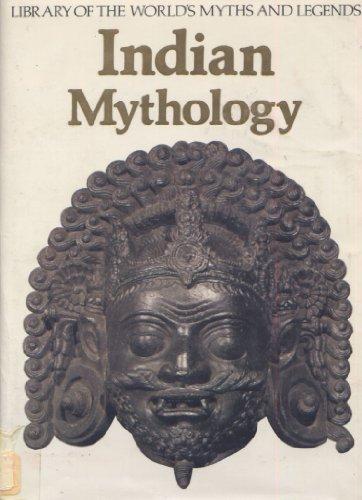 Indian Mythology (Library of the World's Myths & Legends)