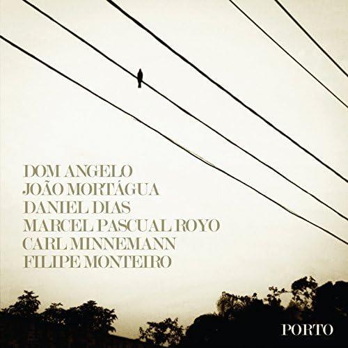Dom Angelo feat. João Mortágua, Daniel Dias, Marcel Pascual Royo, Carl Minnemann & Filipe Monteiro