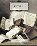 L'Avare (French Edition) by Moliere (2013-07-27) - CreateSpace Independent Publishing Platform - 27/07/2013