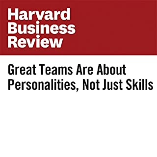 Great Teams Are About Personalities, Not Just Skills cover art