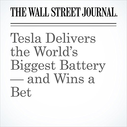 Tesla Delivers the World's Biggest Battery — and Wins a Bet copertina