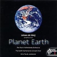 ヨハン・デ・メイ:交響曲第3番「プラネット・アース」