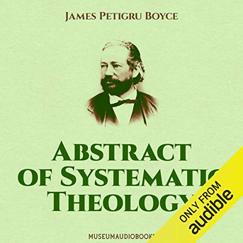 Abstract of Systematic Theology  By  cover art